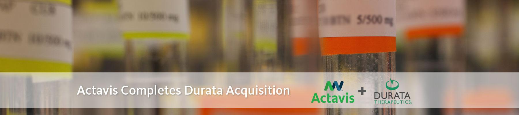 Activis Completes Durata Acquisition